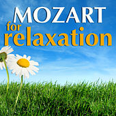 Play & Download Mozart for Relaxation by Various Artists | Napster