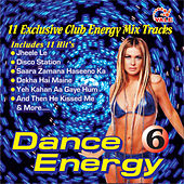 Dance Energy, Vol. 6 by Various Artists