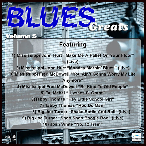 Play & Download Blues Greats, Vol. 5 by Various Artists | Napster