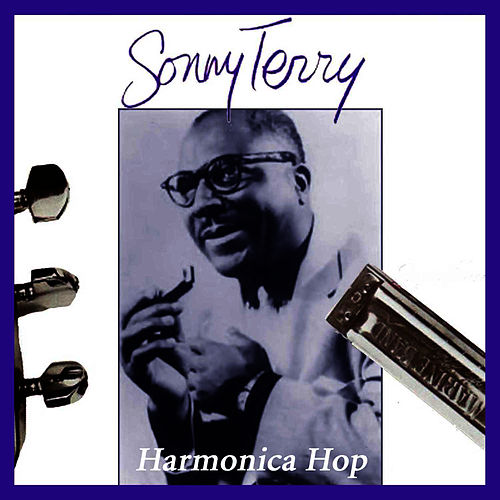 Play & Download Harmonica Blues by Sonny Terry | Napster