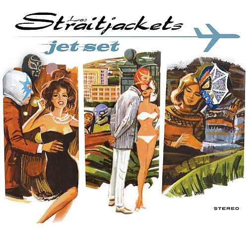 Play & Download Jet Set by Los Straitjackets | Napster