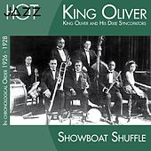 Play & Download Showboat Shuffle (In Chronological Order 1926 - 1928) by King Oliver | Napster