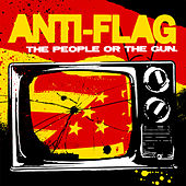Play & Download The People or The Gun by Anti-Flag | Napster