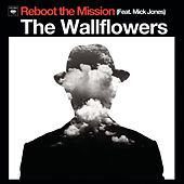 Play & Download Reboot The Mission by The Wallflowers | Napster