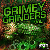 GRIMEY GRINDERS Vol. 1 by Various Artists