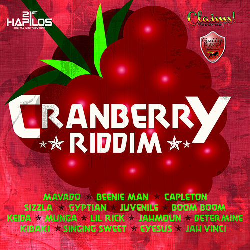 Play & Download Cranberry Riddim by Various Artists | Napster