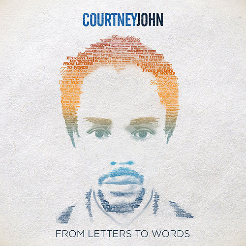 Play & Download From Letters To Words by Courtney John | Napster