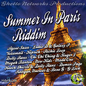 Summer in Paris Riddim by Various Artists