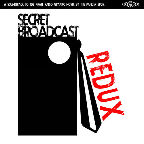 Play & Download Secret Broadcast Redux by Various Artists | Napster