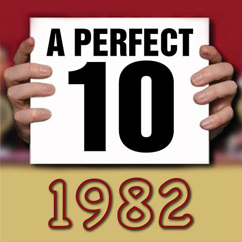A Perfect Ten - 1982 by Various Artists
