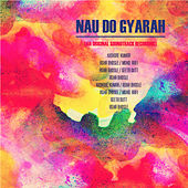 Play & Download Nau do Gyarah (An Original Soundtrack Recording) (Remastered) by Various Artists | Napster