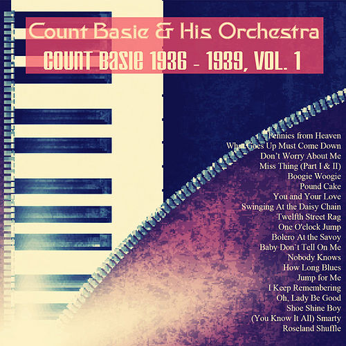 Count Basie 1936 - 1939, Vol. 1 (Remastered) by Count Basie