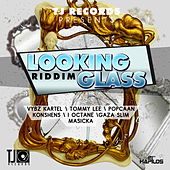 Looking Glass Riddim by Various Artists