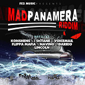 Play & Download Mad Panaera Riddim by Various Artists | Napster