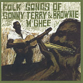 Play & Download Folk Songs Of Sonny Terry & Brownie McGhee by Sonny Terry | Napster