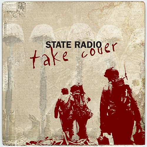 Play & Download Take Cover by State Radio | Napster