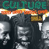 Reggae Anthology: Natty Dread Taking Over by Culture