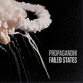 Play & Download Failed States by Propagandhi | Napster