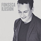 Play & Download Ilusión by Fonseca | Napster