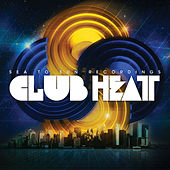 Play & Download Sea to Sun - Club Heat by Various Artists | Napster