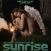 Play & Download Sunrise Chillout (Gold Edition - 100 Selected Tracks) by Various Artists | Napster
