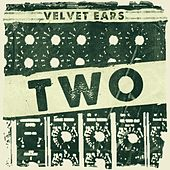 Play & Download Velvet Ears 2 by Various Artists | Napster