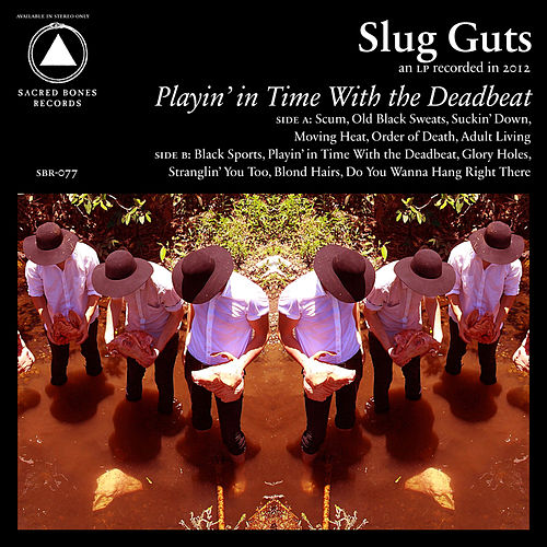 Play & Download Playin' In Time With the Deadbeat by Slug Guts | Napster