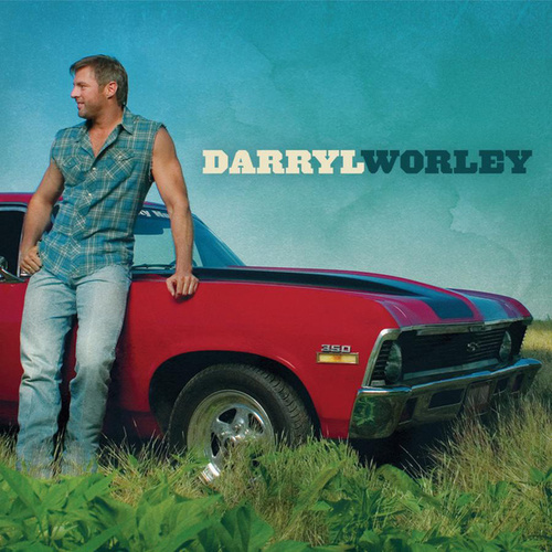 worley singles Darryl worley albums all albums made by darryl worley with reviews and song lyrics.