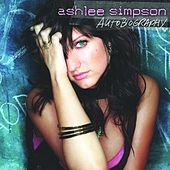 Play & Download Autobiography by Ashlee Simpson | Napster