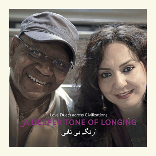 Play & Download A Deeper Tone of Longing by Mahsa Vahdat | Napster
