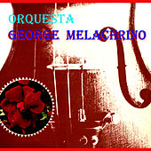 Play & Download Orquesta George Melachrino by Orquesta George Melachrino | Napster