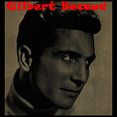 Play & Download Gilbert Becaud by Gilbert Becaud | Napster