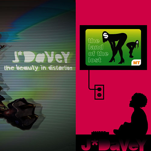 Play & Download The Beauty in Distortion / The Land of the Lost by J*Davey | Napster