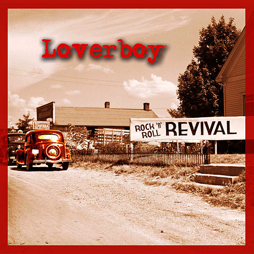 Play & Download Rock 'N' Roll Revival by Loverboy | Napster