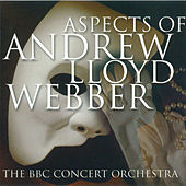 Aspects of Andrew Lloyd Webber by BBC Concert Orchestra
