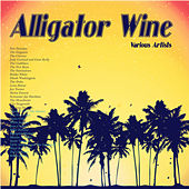Alligator Wine  (Remastered) von Various Artists