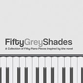 Fifty Grey Shades - A Collection of Fifty Piano Pieces Inspired By the Novel by Various Artists