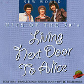 Play & Download Living Next Door to Alice by New World | Napster