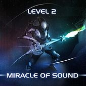 Play & Download Level 2 by Miracle Of Sound | Napster