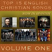 Top 15 English Christian Songs in Spanish by Samaritan Revival