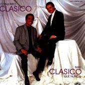 Play & Download Mas Clasico Que Nunca by Conjunto Clasico | Napster