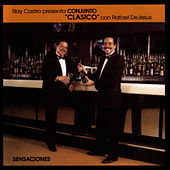 Play & Download Sensaciones by Conjunto Clasico | Napster