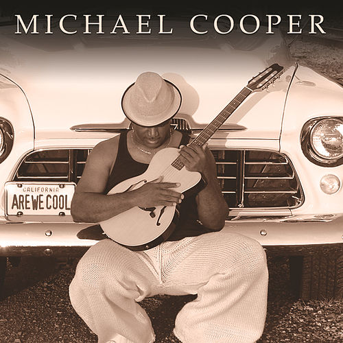 Are We Cool by Michael Cooper