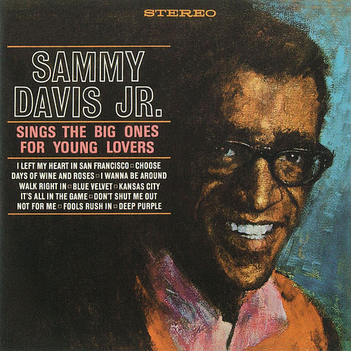 Sings The Big Ones For Young Lovers by Sammy Davis, Jr.