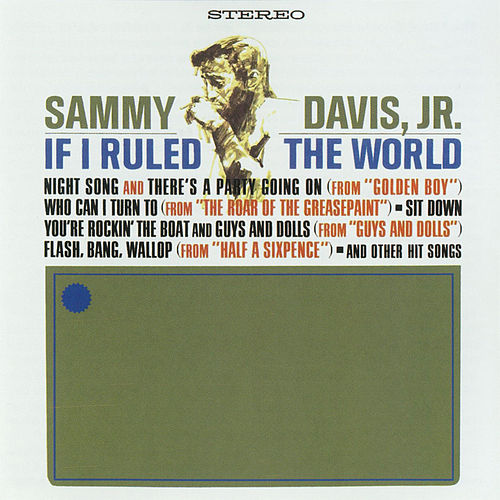 Play & Download If I Ruled The World by Sammy Davis, Jr. | Napster