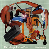 Play & Download Miss Machine by The Dillinger Escape Plan | Napster