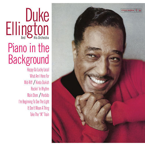 Piano In The Background by Duke Ellington