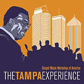 The Tampa Experience by GMWA