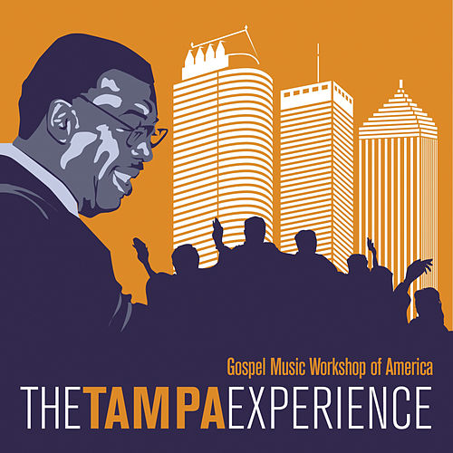 Play & Download The Tampa Experience by GMWA | Napster
