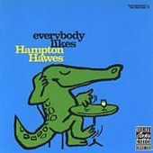 Play & Download Everybody Likes Hampton... by Hampton Hawes | Napster